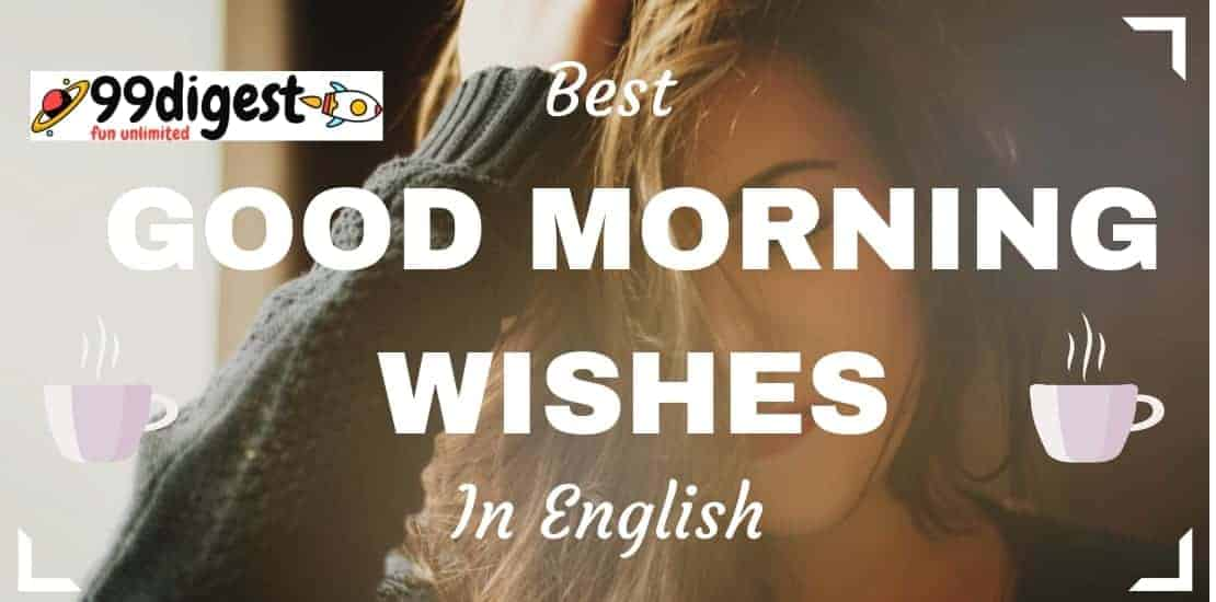 Good Morning Wishes In English - 50 Messages That You Never