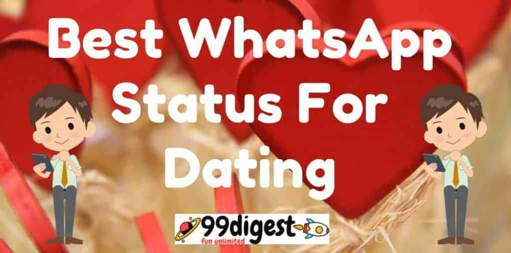 Best WhatsApp Status For Dating