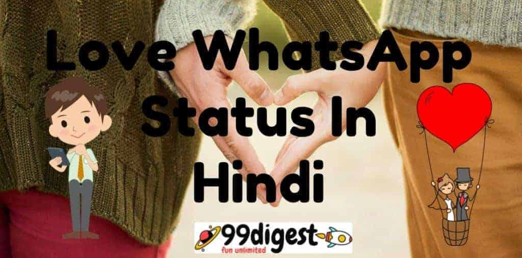 Love WhatsApp Status In Hindi On 99digest