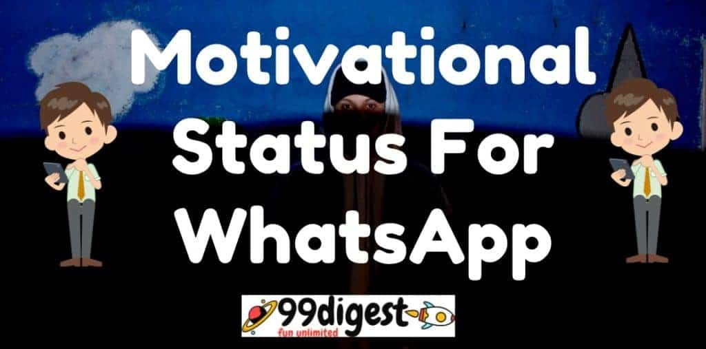Best Motivational Status For WhatsApp