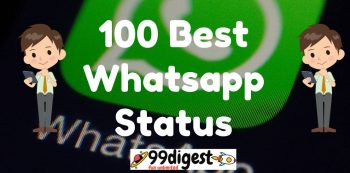 Top 100 Best Whatsapp Status At 99digest